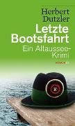 Cover-Bild zu Letzte Bootsfahrt von Dutzler, Herbert