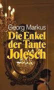 Cover-Bild zu Die Enkel der Tante Jolesch von Markus, Georg