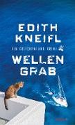 Cover-Bild zu Wellengrab von Kneifl, Edith