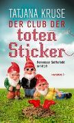 Cover-Bild zu Der Club der toten Sticker von Kruse, Tatjana
