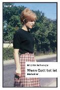 Cover-Bild zu Wenn Gott tot ist (eBook) von Schwaiger, Brigitte