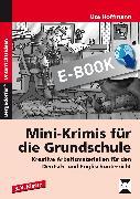 Cover-Bild zu Mini-Krimis für die Grundschule (eBook) von Hoffmann, Ute