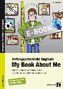 Cover-Bild zu Anfangsunterricht Englisch - My Book About Me (eBook) von Zerhusen, Renate