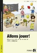 Cover-Bild zu Allons jouer! von Kordelle-Elfner, Katja