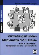 Cover-Bild zu Vertretungsstunden Mathematik 9./10. Klasse von Bettner, Marco