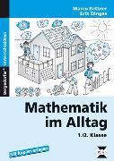 Cover-Bild zu Mathematik im Alltag 1./2. Klasse von Bettner, Marco