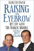 Cover-Bild zu Raising an Eyebrow (eBook) von Owen, Gareth