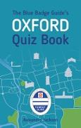 Cover-Bild zu The Blue Badge Guide's Oxford Quiz Book (eBook) von Jackson, Alexandra