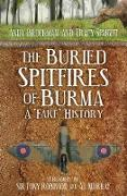 Cover-Bild zu The Buried Spitfires of Burma (eBook) von Brockman, Andy