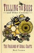 Cover-Bild zu Telling the Bees and Other Customs (eBook) von Norman, Mark