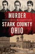 Cover-Bild zu Murder in Stark County, Ohio (eBook) von Kenney, Kimberly A.