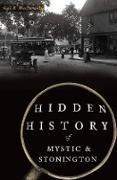 Cover-Bild zu Hidden History of Mystic & Stonington (eBook) von MacDonald, Gail B.