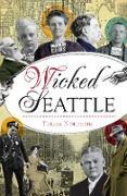 Cover-Bild zu Wicked Seattle (eBook) von Nordheim, Teresa