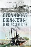 Cover-Bild zu Steamboat Disasters of the Lower Missouri River (eBook) von Erwin, Vicki Berger