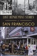 Cover-Bild zu Lost Department Stores of San Francisco (eBook) von Hitz, Anne Evers