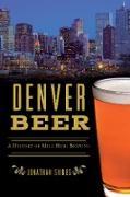 Cover-Bild zu Denver Beer (eBook) von Shikes, Jonathan