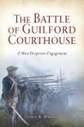 Cover-Bild zu Battle of Guilford Courthouse (eBook) von Maass, John R.