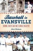 Cover-Bild zu Baseball in Evansville (eBook) von Wirthwein, Kevin