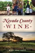 Cover-Bild zu Nevada County Wine (eBook) von Davis, Mary Anne