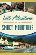 Cover-Bild zu Lost Attractions of the Smoky Mountains (eBook) von Hollis, Tim