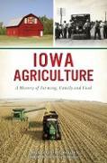 Cover-Bild zu Iowa Agriculture (eBook) von Maulsby, Darcy Dougherty