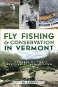 Cover-Bild zu Fly Fishing & Conservation in Vermont (eBook) von Traver, Tim
