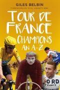 Cover-Bild zu Tour de France Champions (eBook) von Belbin, Giles