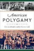 Cover-Bild zu American Polygamy (eBook) von Foster, Craig L.