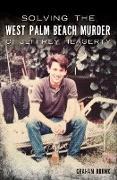 Cover-Bild zu Solving the West Palm Beach Murder of Jeffrey Heagerty (eBook) von Brunk, Graham