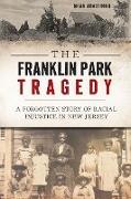 Cover-Bild zu The Franklin Park Tragedy (eBook) von Armstrong, Brian