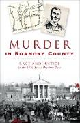 Cover-Bild zu Murder in Roanoke County (eBook) von Long, John