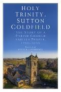 Cover-Bild zu Holy Trinity, Sutton Coldfield (eBook) von Thebridge, Stella (Hrsg.)