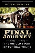 Cover-Bild zu Final Journey (eBook) von Wheatley, Nicolas