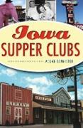 Cover-Bild zu Iowa Supper Clubs (eBook) von Bannister, Megan