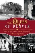 Cover-Bild zu Queen of Denver (eBook) von Carr, Shelby