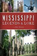 Cover-Bild zu Mississippi Legends & Lore (eBook) von Brown, Alan