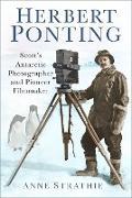 Cover-Bild zu Herbert Ponting (eBook) von Strathie, Anne