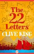 Cover-Bild zu The 22 Letters (eBook) von King, Clive