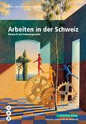 Cover-Bild zu Arbeiten in der Schweiz von Rohn Adamo, Ursula