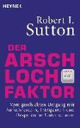 Cover-Bild zu Der Arschloch-Faktor von Sutton, Robert I.