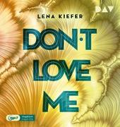 Cover-Bild zu Kiefer, Lena: Don't LOVE me (Teil 1)