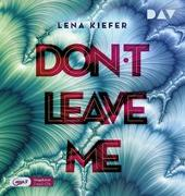 Cover-Bild zu Kiefer, Lena: Don't LEAVE me (Teil 3)