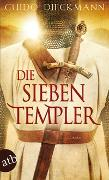 Cover-Bild zu Dieckmann, Guido: Die sieben Templer