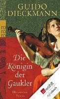 Cover-Bild zu Dieckmann, Guido: Die Königin der Gaukler (eBook)