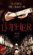 Cover-Bild zu Dieckmann, Guido: Luther (eBook)