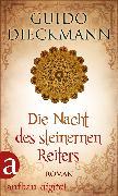 Cover-Bild zu Dieckmann, Guido: Die Nacht des steinernen Reiters (eBook)