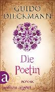 Cover-Bild zu Dieckmann, Guido: Die Poetin (eBook)