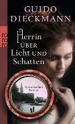 Cover-Bild zu Dieckmann, Guido: Herrin über Licht und Schatten