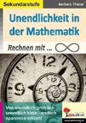 Cover-Bild zu Unendlichkeit in der Mathematik von Theuer, Barbara