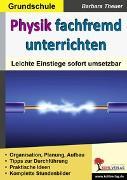 Cover-Bild zu Physik fachfremd unterrichten / Grundschule (eBook) von Theuer, Barbara